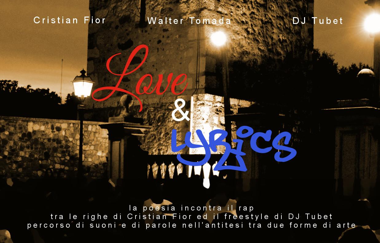 Ciconicco, 24 agosto = Love&Lyrics: la poesia si confronta con il rap