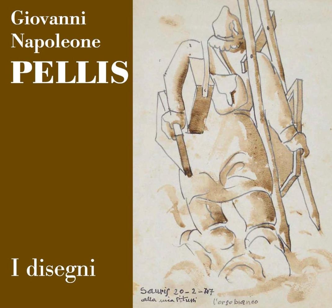 Giovanni Napoleone Pellis: I DISEGNI